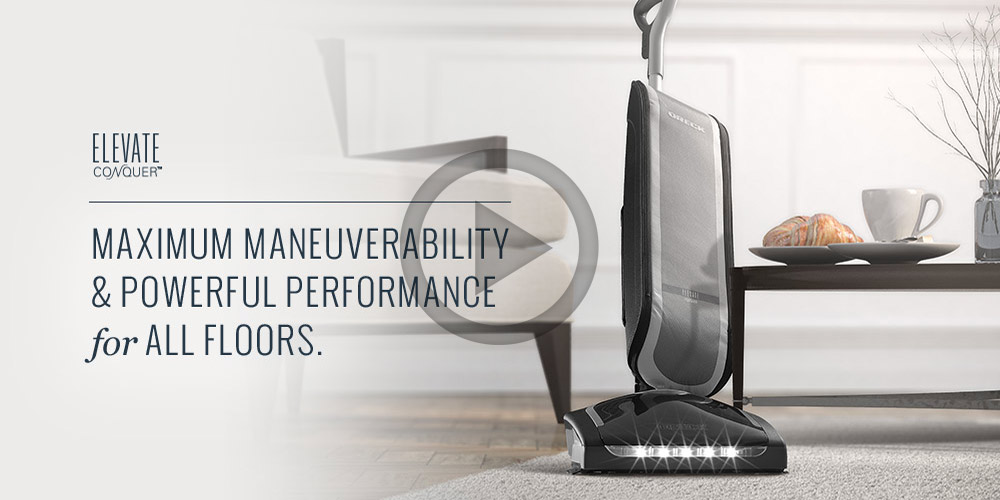 Elevate Conquer - Maximum Maneuverability & Powerful Performance for All Floors.